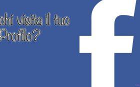 Come vedere chi visita il mio profilo Facebook