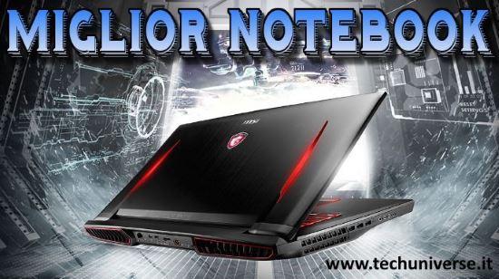Classifica miglior notebook economico, da gaming e professionale