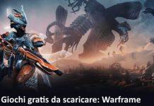 Giochi gratis da scaricare Warframe