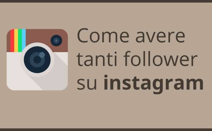 Come avere tanti follower su Instagram