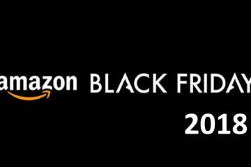Black Friday 2018 Amazon e consigli per le migliori offerte